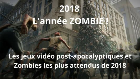2018 tous les jeux de zombies post apocalyptiques pr vus sur pc ps4 et xbox one. Black Bedroom Furniture Sets. Home Design Ideas